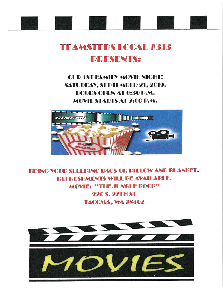 Teamsters Local 313 1st Annual Family Movie Night – Saturday, September 21st, 2019