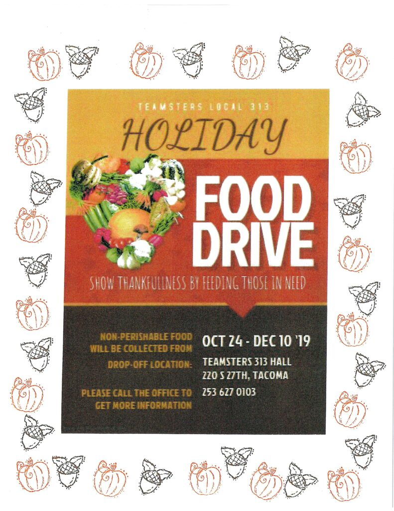 Teamsters Local 313 Holiday Food Drive – October 24th to December 10th, 2019